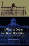 A Want of Good Order and Discipline by R W Ireland